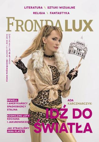 Okładka książki/ebooka Fronda LUX 77 - Idź do światła