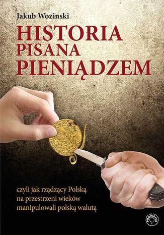 Okładka książki/ebooka Historia pisana pieniądzem