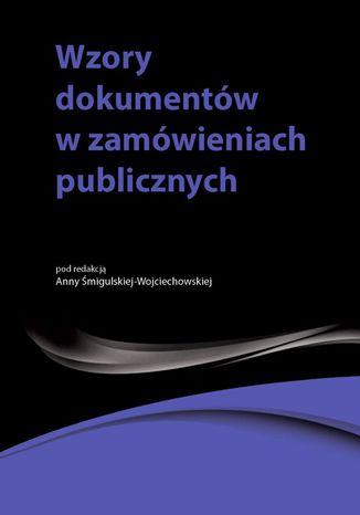 Okładka książki/ebooka Wzory dokumentów w zamówieniach publicznych