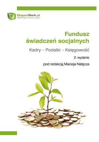 Okładka książki/ebooka Fundusz świadczeń socjalnych. Kadry - Podatki - Księgowość