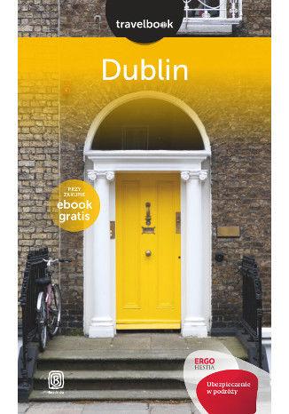 Okładka książki/ebooka Dublin. Travelbook. Wydanie 1