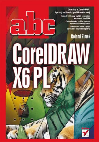 Okładka książki/ebooka ABC CorelDRAW X6 PL