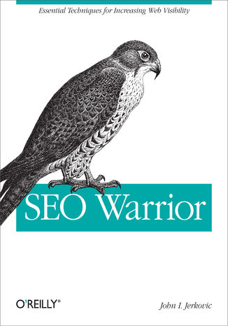 Okładka książki/ebooka SEO Warrior. Essential Techniques for Increasing Web Visibility