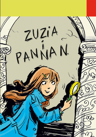 Okładka książki/ebooka Detektyw Zuzia na tropie. Zuzia i Panna N