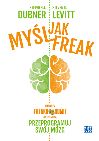 Okładka książki Myśl jak Freak!