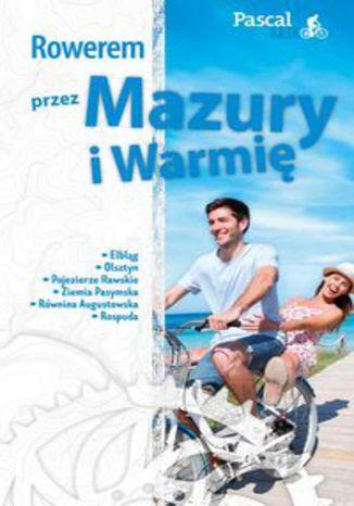 Okładka książki/ebooka Rowerem przez Mazury i Warmię