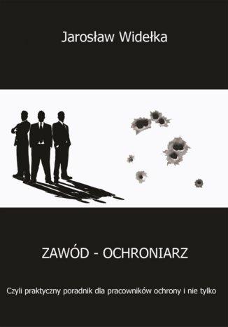 Okładka książki/ebooka Zawód - ochroniarz