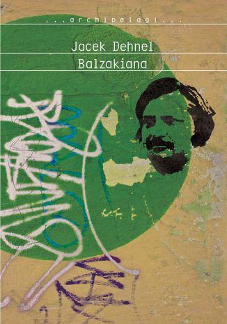 Okładka książki/ebooka Balzakiana
