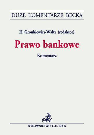 Okładka książki/ebooka Prawo bankowe. Komentarz