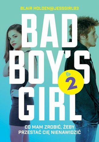 Okładka książki/ebooka Bad Boy's Girl 2