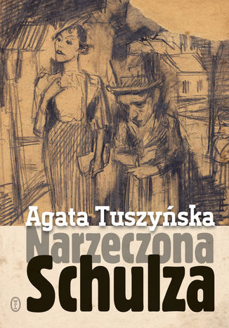 Okładka książki/ebooka Narzeczona Schulza. Apokryf