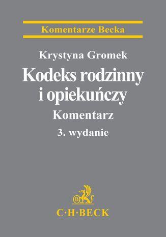 Okładka książki/ebooka Kodeks rodzinny i opiekuńczy. Komentarz