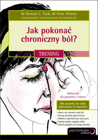 Okładka książki/ebooka Jak pokonać chroniczny ból? Trening