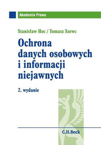 Okładka książki/ebooka Ochrona danych osobowych i informacji niejawnych. Wydanie 2