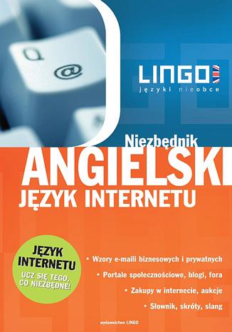Okładka książki/ebooka Angielski język internetu. Niezbędnik