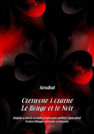 Okładka książki/ebooka Czerwone i czarne. Le Rouge et le Noir