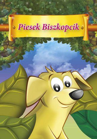 Okładka książki/ebooka Piesek Biszkopcik