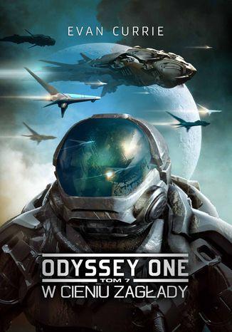 Okładka książki/ebooka Odyssey One. Tom 7. W cieniu zagłady
