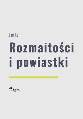 Okładka książki/ebooka Rozmaitości i powiastki