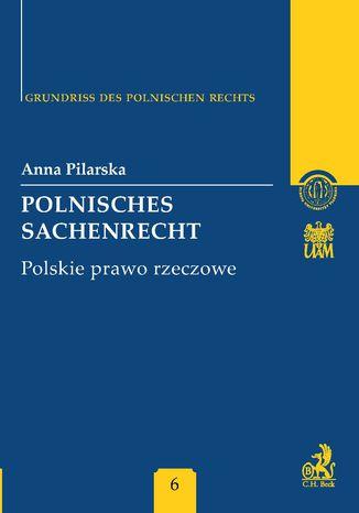 Okładka książki/ebooka Polnisches Sachenrecht. Polskie prawo rzeczowe Band 6