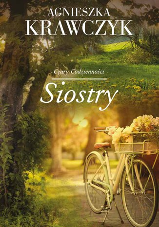 Okładka książki/ebooka Siostry Tom 1 Czary codzienności