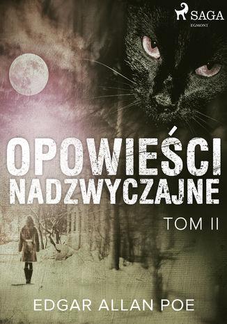 Okładka książki/ebooka Opowieści nadzwyczajne - Tom II