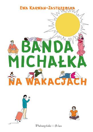 Okładka książki/ebooka Banda Michałka Na wakacjach