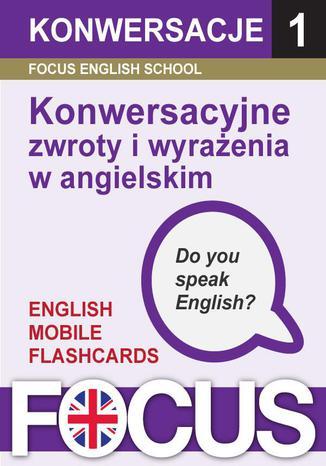 Okładka książki/ebooka Konwersacyjne zwroty i wyrażenia w angielskim