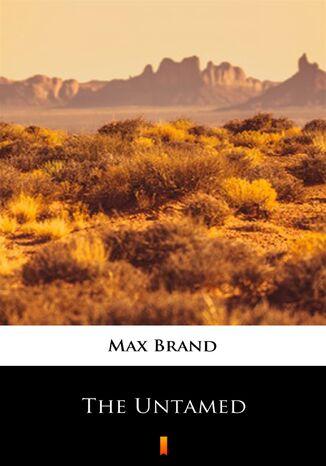 Okładka książki/ebooka The Untamed