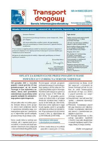 Okładka książki/ebooka Transport drogowy. Aktualne informacje prawne i wskazówki dla eksporterów, importerów i firm przewozowych. Nr 4/2015