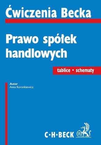 Okładka książki/ebooka Prawo spółek handlowych. Tablice. Schematy