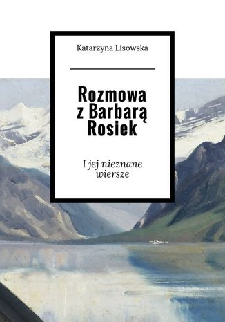 Okładka książki/ebooka Rozmowa zBarbarą Rosiek