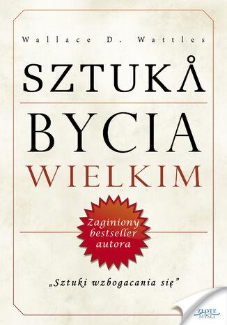 Okładka książki/ebooka Sztuka bycia wielkim