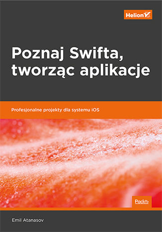 Okładka książki/ebooka Poznaj Swifta, tworząc aplikacje. Profesjonalne projekty dla systemu iOS