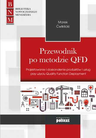 Okładka książki/ebooka Przewodnik po metodzie QFD