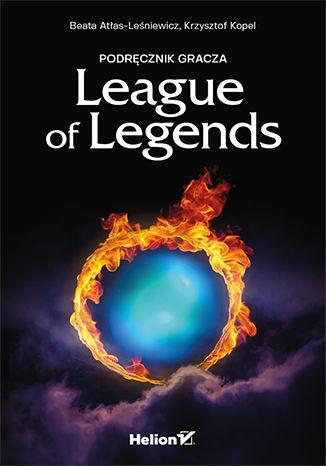 Okładka książki Nieoficjalny podręcznik gracza League of Legends