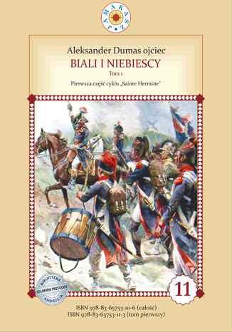 Okładka książki/ebooka Biali i Niebiescy. Tom 1. Pierwsze pełne tłumaczenie