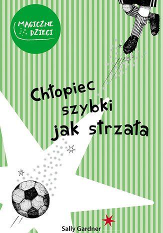 Okładka książki/ebooka Chłopiec szybki jak strzała
