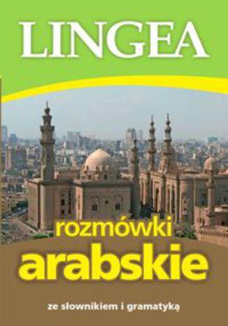 Okładka książki/ebooka Rozmówki arabskie. ze słownikiem i gramatyką