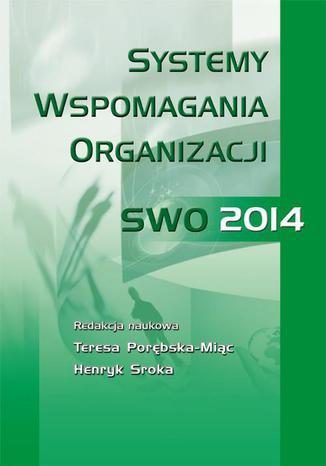Okładka książki/ebooka Systemy wspomagania organizacji SWO 2014