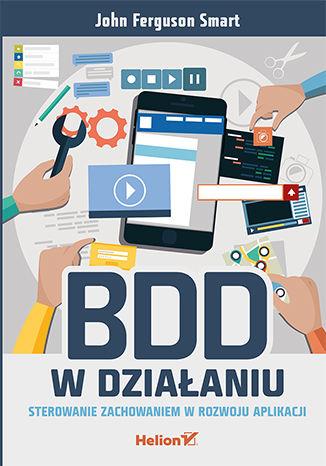 Okładka książki/ebooka BDD w działaniu. Sterowanie zachowaniem w rozwoju aplikacji
