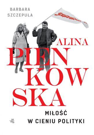 Okładka książki/ebooka Alina. Miłość w cieniu polityki
