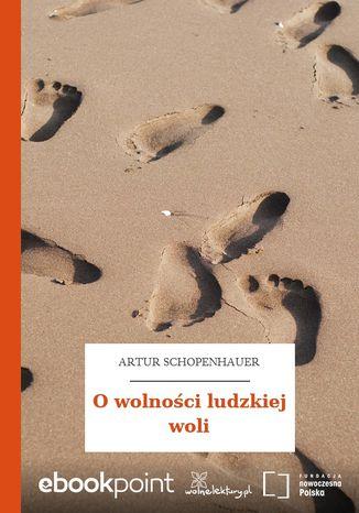 Okładka książki/ebooka O wolności ludzkiej woli