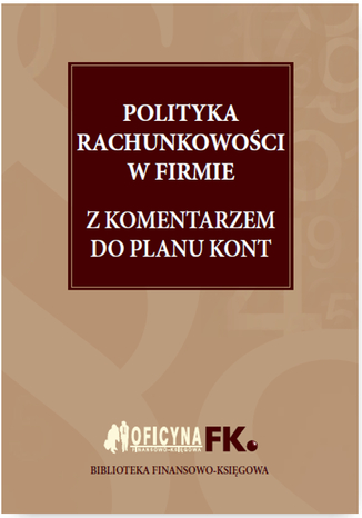 Okładka książki/ebooka Polityka rachunkowości w firmie 2016 z komentarzem do planu kont