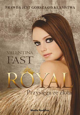 Okładka książki/ebooka Royal. Przysięga ze złota