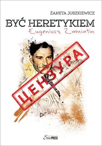Okładka książki/ebooka Być heretykiem