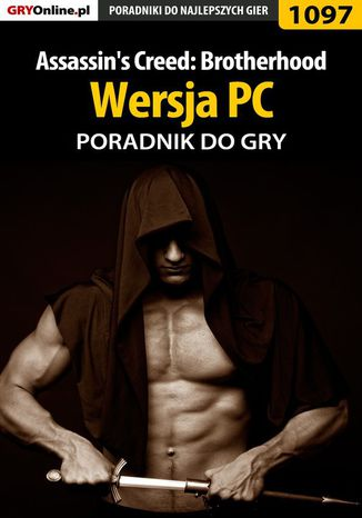 Okładka książki/ebooka Assassin's Creed: Brotherhood - PC - poradnik do gry