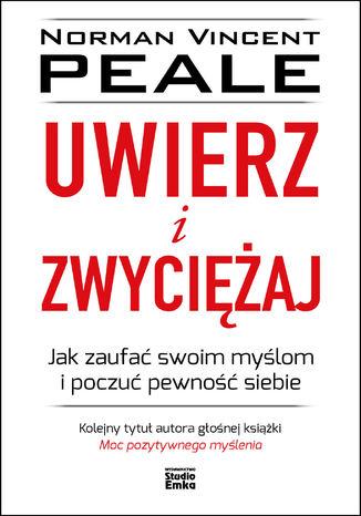 Okładka książki/ebooka Uwierz i zwyciężaj
