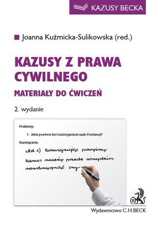 Okładka książki/ebooka Kazusy z prawa cywilnego. Materiały do ćwiczeń. Wydanie 2