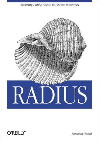 Okładka książki/ebooka RADIUS. Securing Public Access to Private Resources